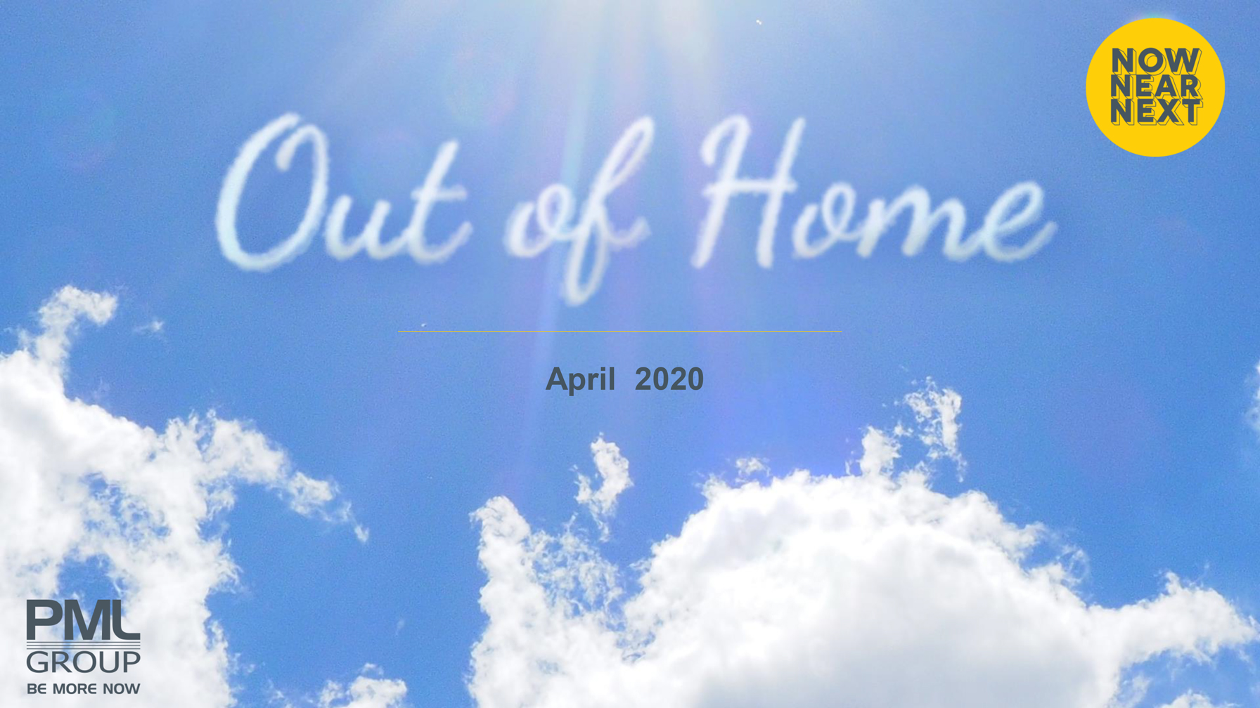Out of Home cloud image for April 2020